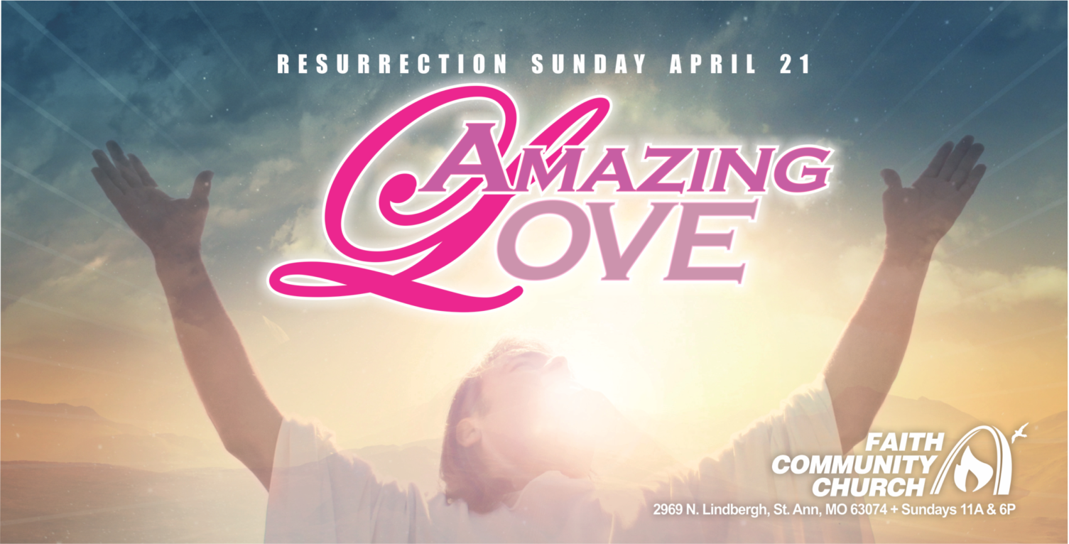 AMAZING LOVE EASTER THEME 2019